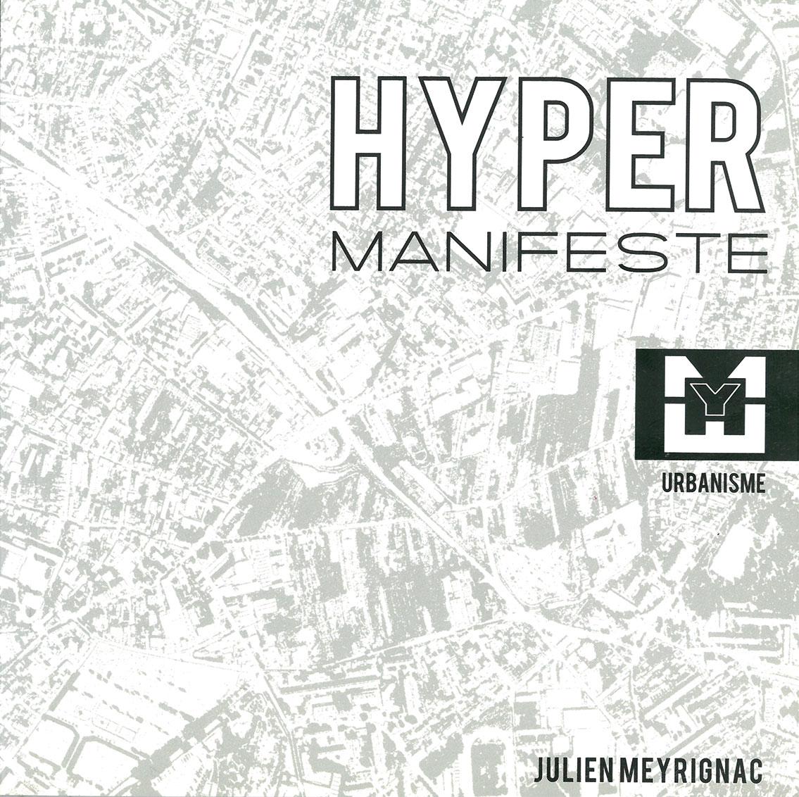 Julien-Meyrignac-Hypermanifeste